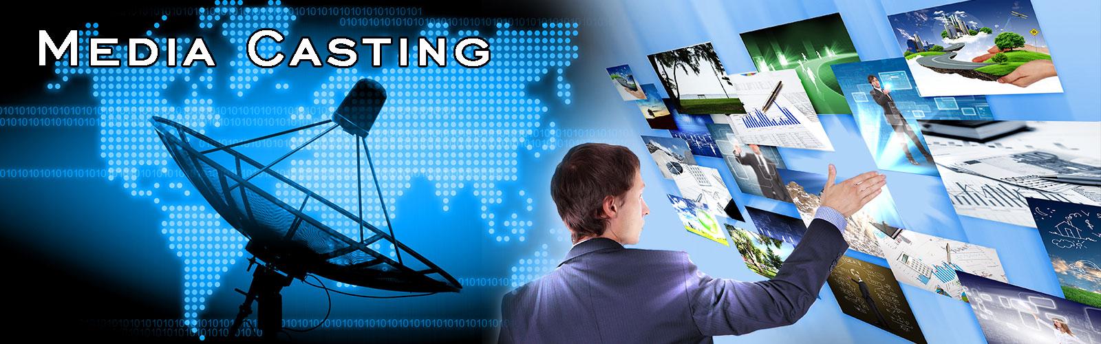 Media Casting